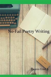 No-Fail Poetry Writing