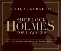 Sherlock Holmes for Lawyers