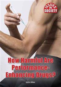 How Harmful Are Performance-Enhancing Drugs?