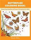 Butterflies Coloring Book: Stained Glass Butterflies and Flowers Coloring Book for Adults (Butterflies Adult Coloring Book, Nature Coloring Book)