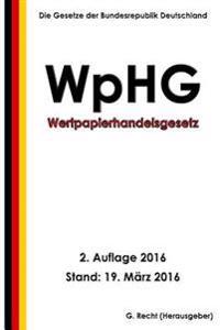 Wertpapierhandelsgesetz - Wphg, 2. Auflage 2016
