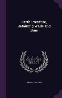 Earth Pressure, Retaining Walls and Bins