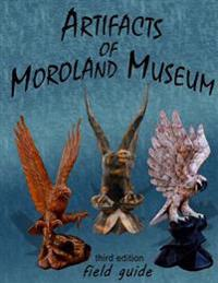 Artifacts of Moroland Museum