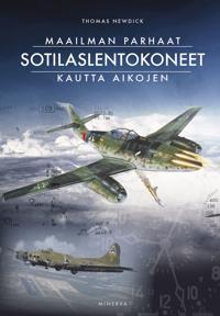 Maailman parhaat sotilaslentokoneet kautta aikojen