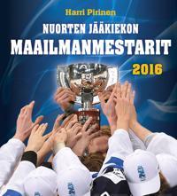Nuorten jääkiekon maailmanmestarit 2016