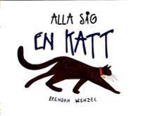 Alla såg en katt - Brendan Wenzel - böcker (9789176631294)     Bokhandel