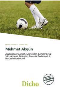 Mehmet Akg N