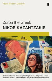 Zorba the greek - faber modern classics