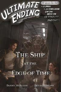 The Ship at the Edge of Time - Danny McAleese - böcker (9781530066971)     Bokhandel