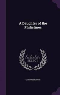 A Daughter of the Philistines