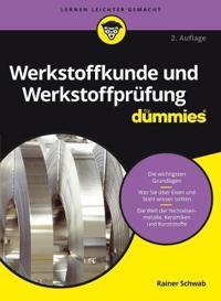 Werkstoffkunde und Werkstoffprufung fur Dummies