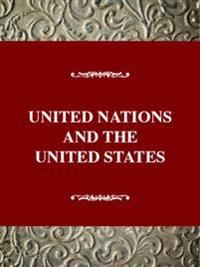 The United Nations and the United States