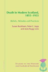 Death in Modern Scotland, 1855-1955