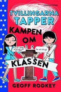 Tvillingarna Tapper. Kampen om klassen