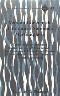 Vers UN Concept De Litterature Nationale Martiniquaise