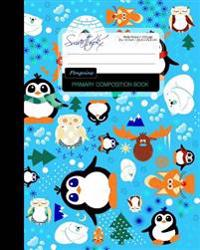 Primary Composition Book - Penguins: Kids School Exercise Book with Owls, Polar Bears, Foxes & Moose [ Times Tables * Wide Ruled * Large Notebook * Co