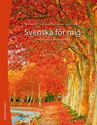 Svenska för mig Elevpaket (Bok + digital produkt) - Svenska som andraspråk 1
