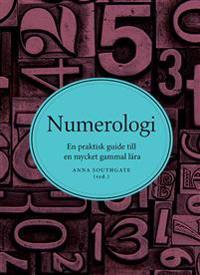 Numerologi : en praktisk guide till en mycket gammal lära
