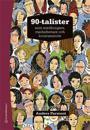 90-talister - som medborgare, medarbetare och konsumenter