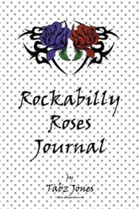 Rockabilly Roses Journal