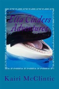 Ella Cinders Adventures: Just the Beginning