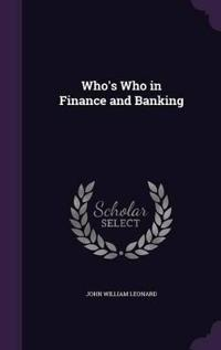 Who's Who in Finance and Banking