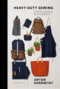 Heavy duty sewing : en handbok i att konstruera och sy väskor och andra pry