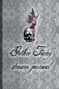 Gothic Fairy Dream Journal