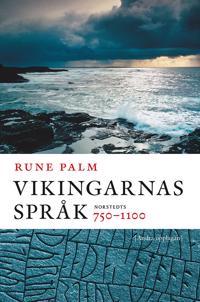 Vikingarnas språk : 750-1100