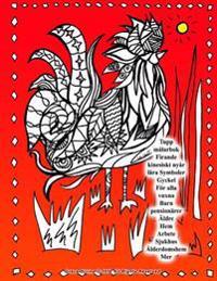 Tupp målarbok Firande kinesiskt nyår för ryska Språk högtalare lära Symboler Gyckel För alla vuxna Barn pensionärer Äldre Hem Arbete Sjukhus Ålderdoms - Grace Divine pdf epub