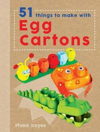 Crafty Makes: 51 Things to Make with Egg Cartons