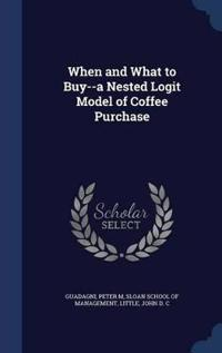 When and What to Buy--A Nested Logit Model of Coffee Purchase