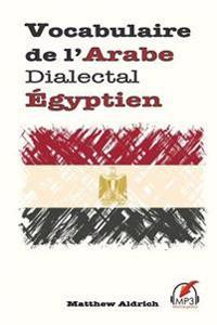 Vocabulaire de l'Arabe Dialectal Égyptien