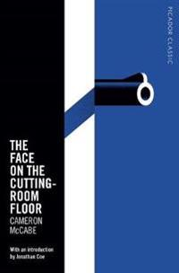 The Face on the Cutting-room Floor