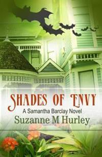 Shades of Envy: A Samantha Barclay Novel