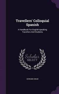 Travellers' Colloquial Spanish