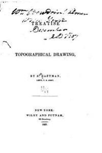 Treatise on Topographical Drawing