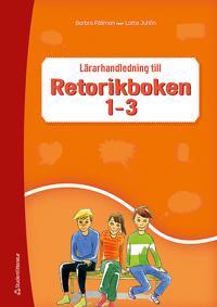 Retorikboken 1-3 Lärarhandledning