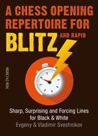 Chess Opening Repertoire for Blitz & Rapid