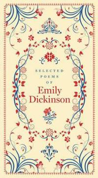 Selected Poems of Emily Dickinson (BarnesNoble Collectible Classics: Pocket Edition)