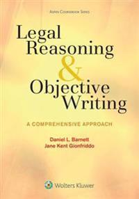 Legal Reasoning and Objective Writing: A Comprehensive Approach