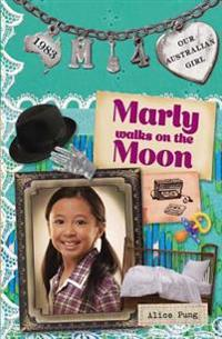 Marly Walks on the Moon: Marly: Book 4