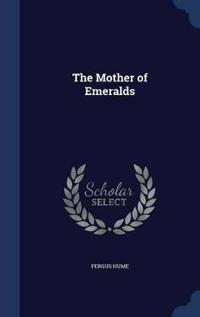 The Mother of Emeralds