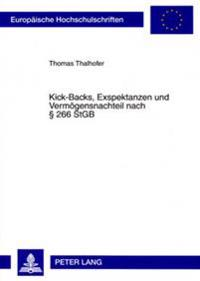 Kick-Backs, Exspektanzen Und Vermoegensnachteil Nach § 266 Stgb