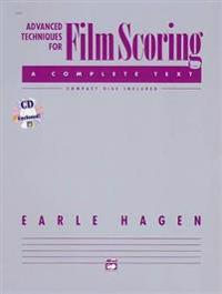 Advanced Techniques for Film Scoring/Book and Compact Disc