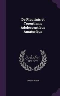 de Plautinis Et Terentianis Adolescentibus Amatoribus