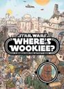 Star wars: wheres the wookiee? search and find book