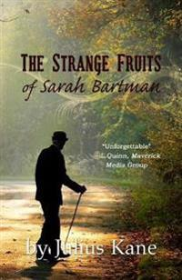The Strange Fruits of Sarah Bartman
