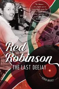 Red Robinson: The Last Deejay