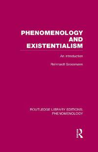 Phenomenology and Existentialism